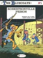 Bluecoats Vol. 1: Robertsonville Prison