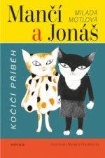 Mančí a Jonáš Kočičí příběh