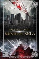 Nástroje smrti 3: Město ze skla