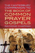 Canterbury Companion to the Book of Common Prayer Gospels