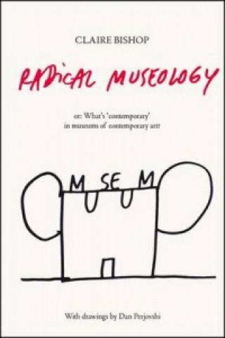Radical Museology