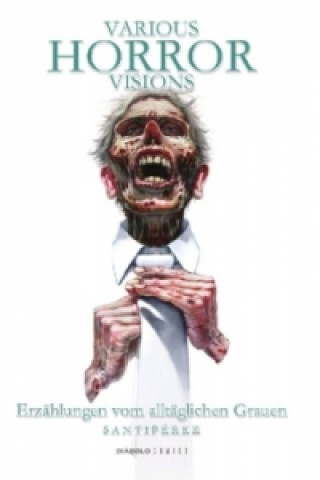 Various Horror Visions