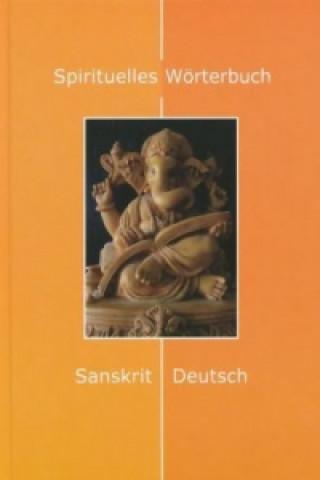 Spirituelles Wörterbuch, Sanskrit-Deutsch