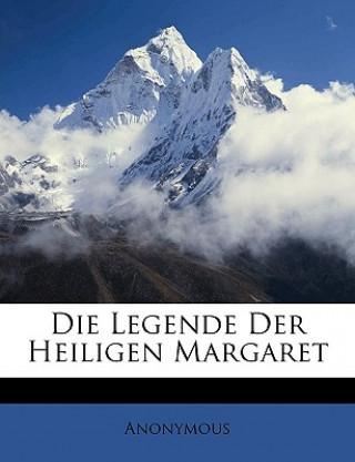 Die Legende Der Heiligen Margaret