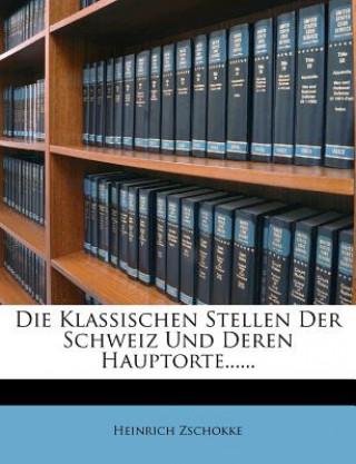 Die Klassischen Stellen Der Schweiz Und Deren Hauptorte