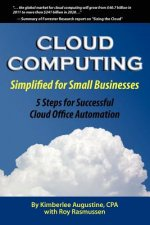 Cloud Computing Simplified for Small Businesses
