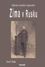Zima v Rusku - Zápisky českého legionáře