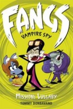 Fangs Vampire Spy Bk 6 Mission Lullaby