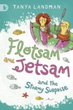 Flotsam & Jetsam & The Stormy Surprise