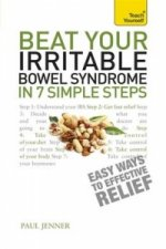 Teach Yourself Beat Your Irritable Bowel Syndrome in 7 Simpl