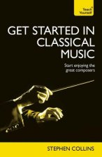 Complete Guide to Classical Music: Teach Yourself