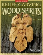 Relief Carving Wood Spirits, Revised Edition