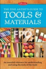 Fine Artist's Guide to Tools & Materials