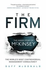 Firm The Inside Story Of Mckinsey