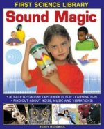 First Science Library: Sound Magic