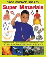First Science Library: Super Materials