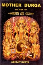 Mother Durga: An Icon of Community and Culture