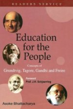 Education for the People: Concepts of Grundtvig, Tagore, Gan