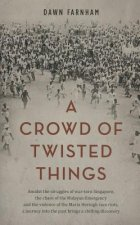Crowd of Twisted Things