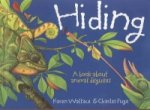 Hiding: A Book About Animal Disguises