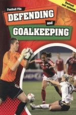 Football File: Defending and Goalkeeping