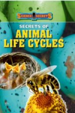 Science Secrets: Secrets of Animal Life Cycles