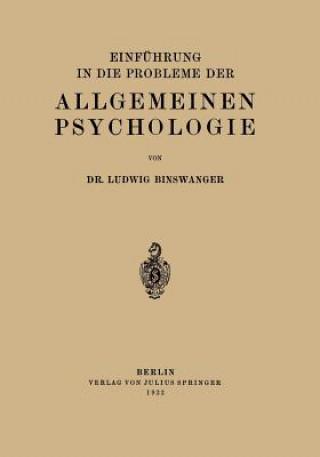 Einf hrung in Die Probleme Der Allgemeinen Psychologie