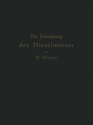 Die Entstehung Des Dieselmotors