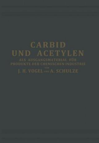 Carbid Und Acetylen