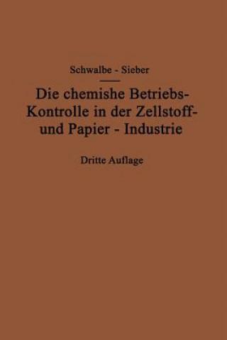 Chemische Betriebskontrolle in Der Zellstoff- Und Papier-Industrie Und Anderen Zellstoff Verarbeitenden Industrien