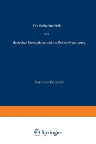 Seehafenpolitik Der Deutschen Eisenbahnen Und Die Rohstoffversorgung