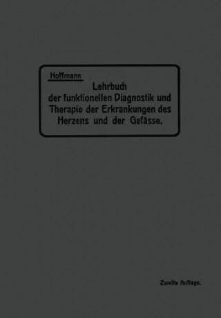 Lehrbuch Der Funktionellen Diagnostik Und Therapie Der Erkrankungen Des Herzens Und Der Gefasse