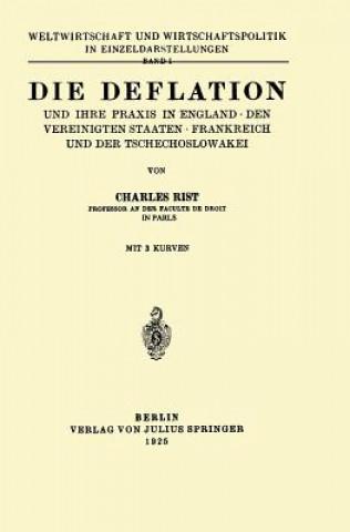Deflation Und Ihre Praxis in England - Den Vereinigten Staaten - Frankreich Und Der Tschechoslowakei