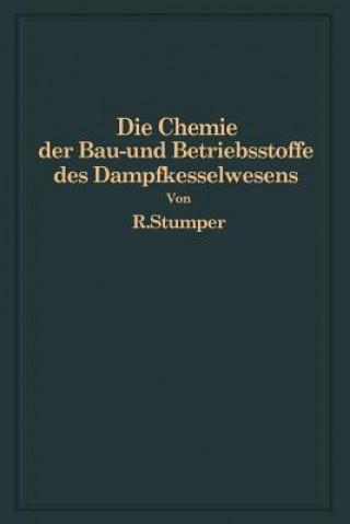 Chemie Der Bau- Und Betriebsstoffe Des Dampfkesselwesens