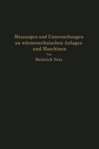 Messungen Und Untersuchungen an Warmetechnischen Anlagen Und Maschinen