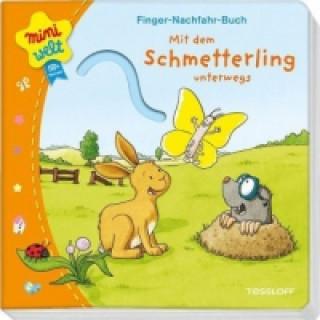 Finger-Nachfahr-Buch. Mit dem Schmetterling unterwegs