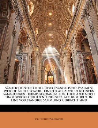 Sämtliche Neue Lieder oder Evangelische-Psalmen, Erste americanische Auflage