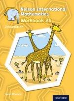 Nelson International Mathematics Workbook 2b