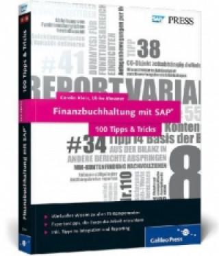 Finanzbuchhaltung mit SAP - 100 Tipps & Tricks