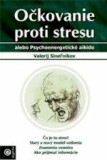 Očkovanie proti stresu