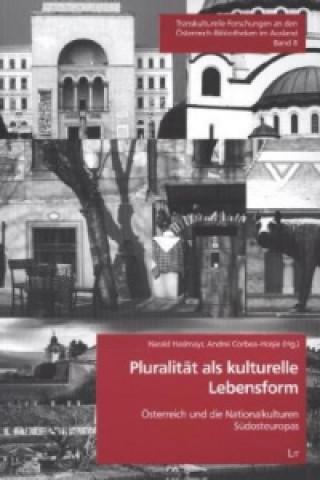 Pluralität als kulturelle Lebensform