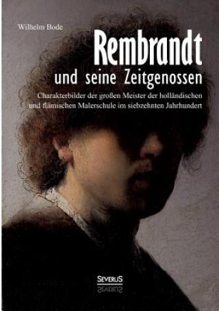 Rembrandt Und Seine Zeitgenossen