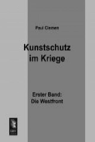 Kunstschutz im Kriege. Bd.1