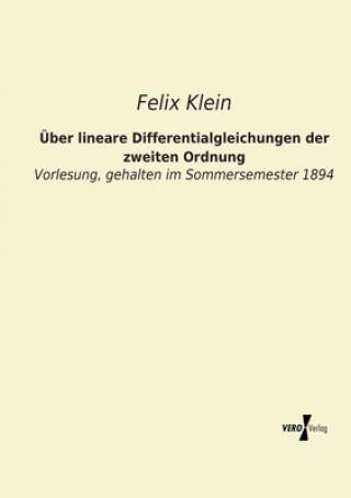 UEber lineare Differentialgleichungen der zweiten Ordnung