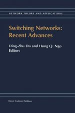 Switching Networks: Recent Advances, 1