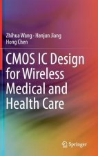 CMOS IC Design for Wireless Medical and Health Care, 1