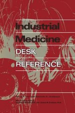 Industrial Medicine Desk Reference