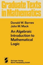 An Algebraic Introduction to Mathematical Logic