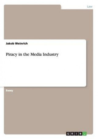 Piracy in the Media Industry