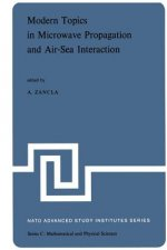 Modern Topics in Microwave Propagation and Air-Sea Interaction